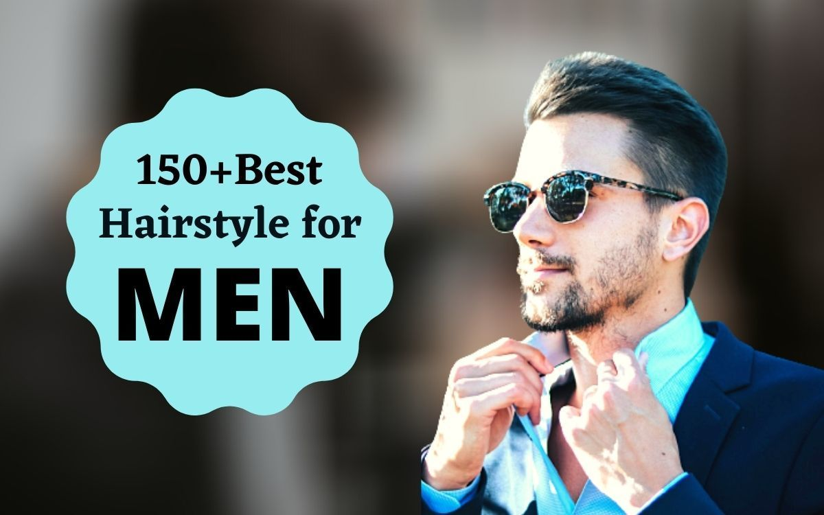 150+ best hair style for men | new hairstyle cutting(Ultimate Guide)